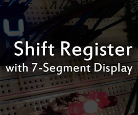 Shift Register With 7 Segment Display