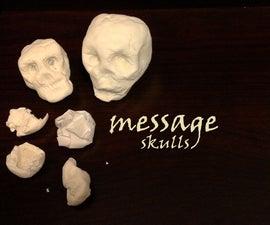 Message Skulls