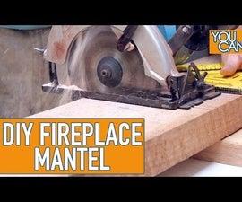 DIY Fireplace Mantel Upgrade