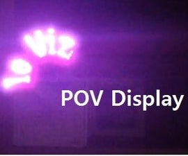POV (Persistence of Vision) Display With IRled