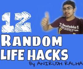 12 Random Life Hacks