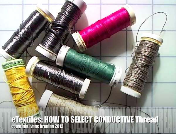 ETextiles: How to Select Conductive Thread