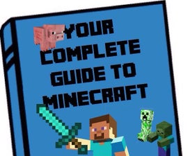 Your Complete Guide to Minecraft PE