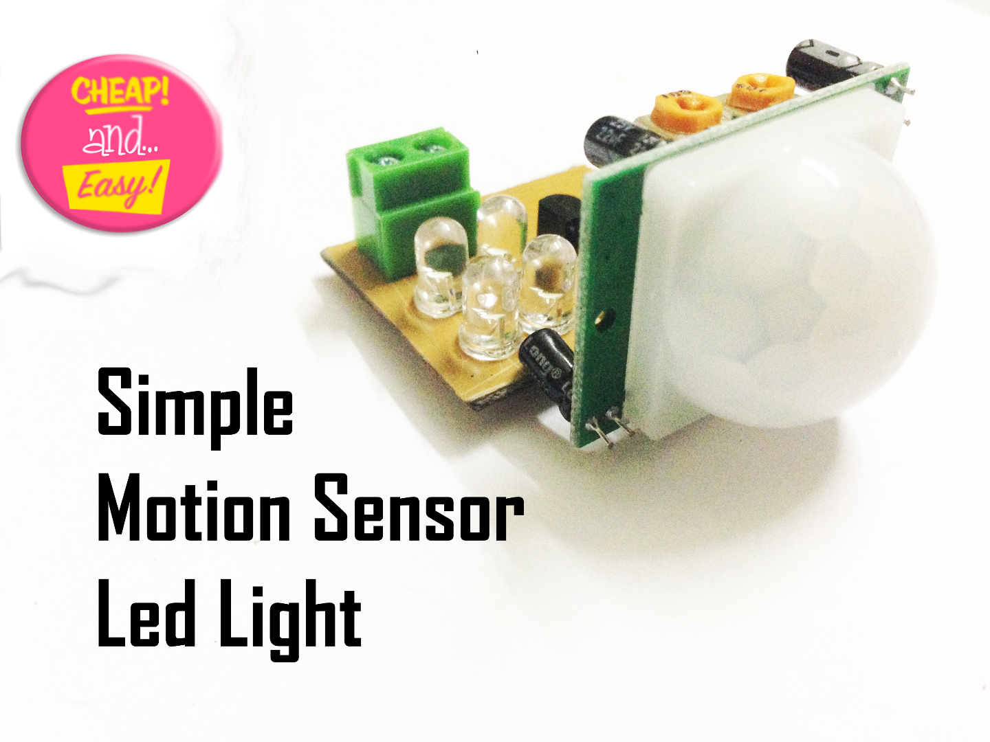 Make An Simple Motion Sensor Light Pir 13 Steps With Pictures Fan Night Bathroom Wiring Diagram Free Download