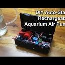 DIY Auto-Start Rechargeable Aquarium Air Pump