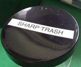 Sharp Trash (Home/Studio/Workshop Tip)