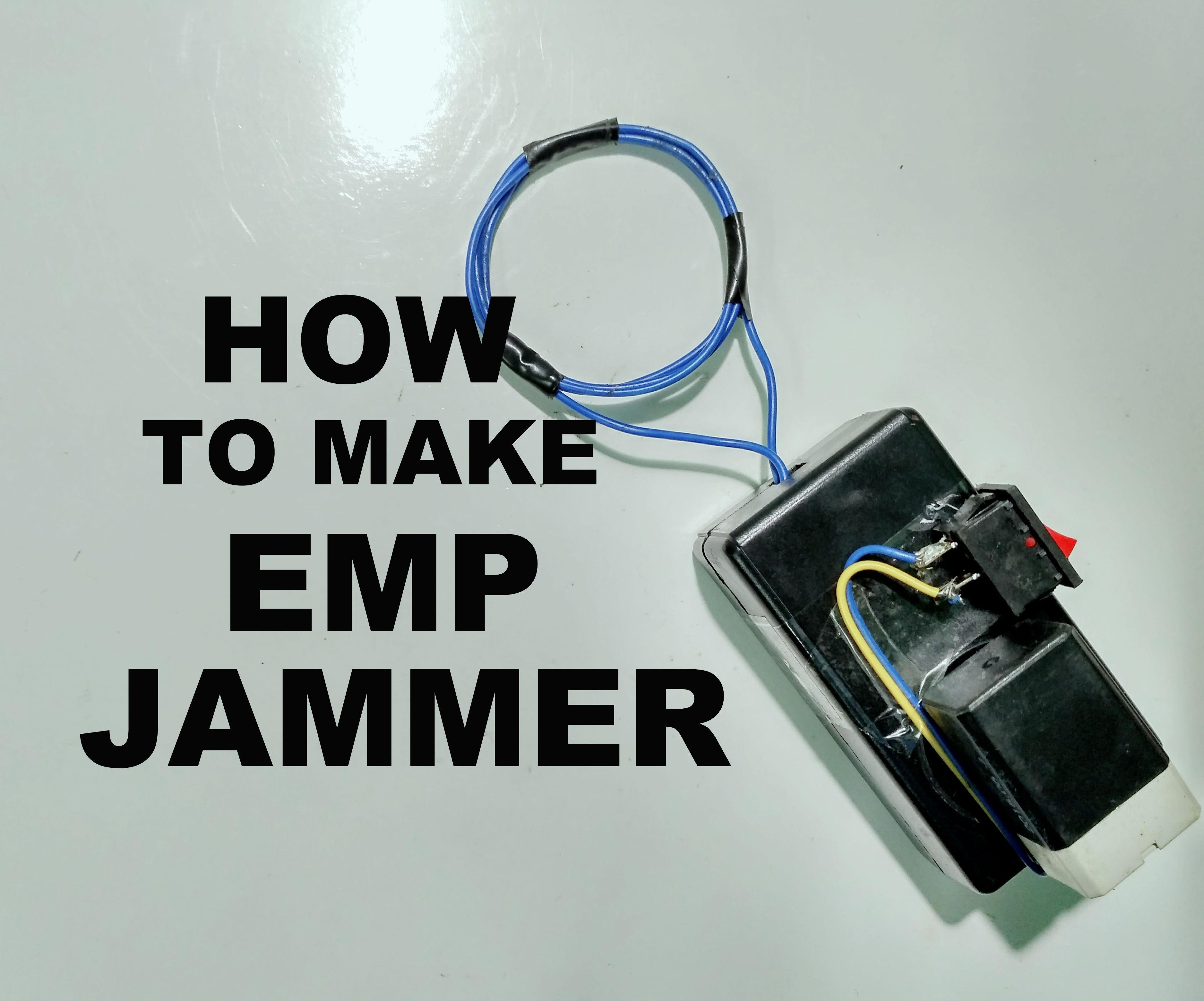 How to Make an EMP Jammer: 3 Steps (with Pictures)