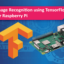 Image Recognition With TensorFlow on Raspberry Pi