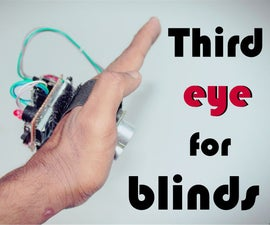 THIRD EYE FOR BLINDS - an Innovative Wearable Technology for Blinds.