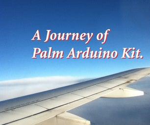A Journey of Palm Arduino Kit