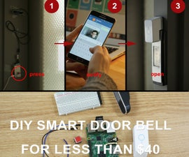 DIY smart home doorbell for less than $40!