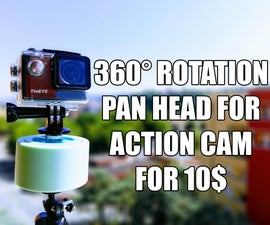 10$ - 15min - Pan Head for Action Cam