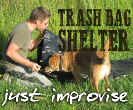 Survive without style - the ultimate garbage bag shelter
