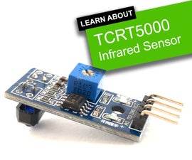 TCRT5000 Infrared Reflective Sensor - How It Works and Example Circuit With Code