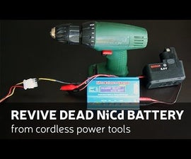 DIY: Revive Dead NiCd Battery From Cordless Power Tools