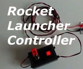 Scracht Built Launcher Controller for Pyro Rockets