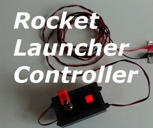 Scratch Built Launcher Controller for Pyro Model Rockets