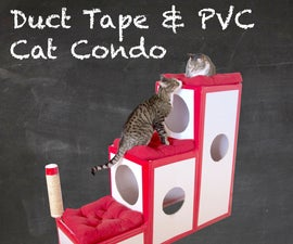 Duct Tape & PVC Cat Condo