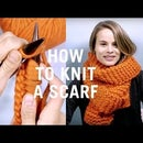 How To Knit A Scarf - perfect beginner project