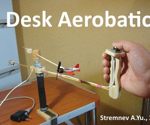 Desk Aerobatics