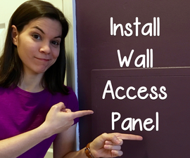 Install Wall Access Panel