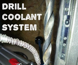 Drill Coolant System