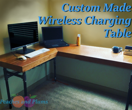 Custom Wireless Charging Table