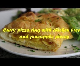 Curry Pizza Ring With Chicken Breast and Pineapple Pieces Recipe