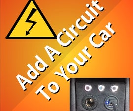 How to add a circuit to your car