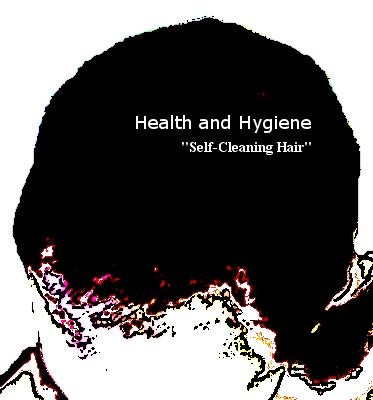 How to Get Self-Cleaning Hair: the Survival Guide (Health & Hygiene)