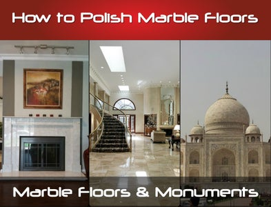 How to Polish Marble Floors