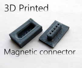 3D printed magnetic connector! *UPDATED*