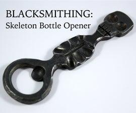 Hand-Forging a Skeleton Bottle Opener - a Comprehensive Tutorial (Blacksmithing)