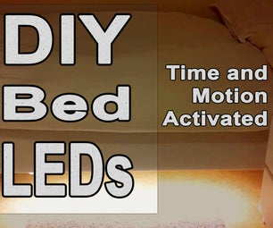 DIY Bed LEDs - Time and Motion Activated [Video Tutorial]