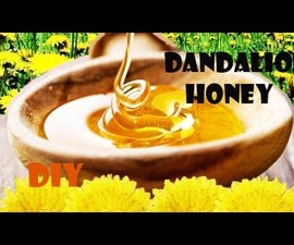 How to make Dandelion honey Old recipe