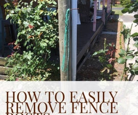 How to Easily Remove Fence Posts