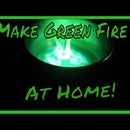 Make Green Fire at Home!