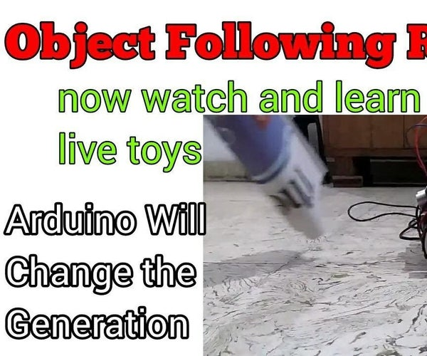 HUMAN and OBJECT Following Arduino Robot
