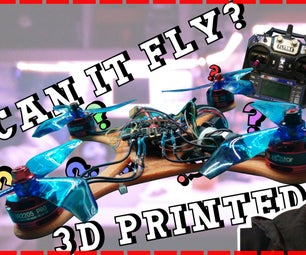 Build a Racing Drone - Custom 3D Printed Frame