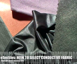 ETextiles: How to Select Conductive Fabric