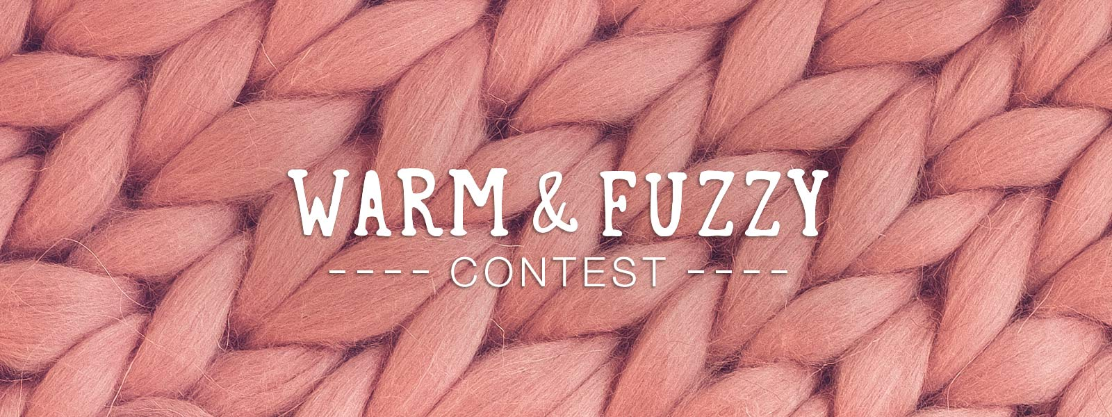 Warm and Fuzzy Contest