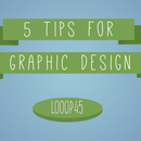 5 Basic Graphic Design Tips