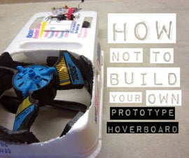 Making a Mini Prototype Hoverboard