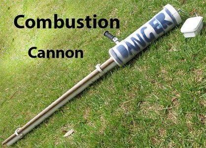 Combustion Cannon