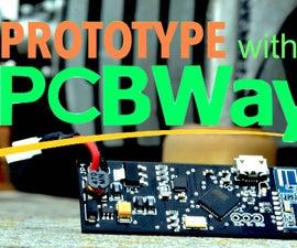 Prototype With PCBWay