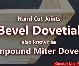 How to Make Bevel Dovetals by Hand