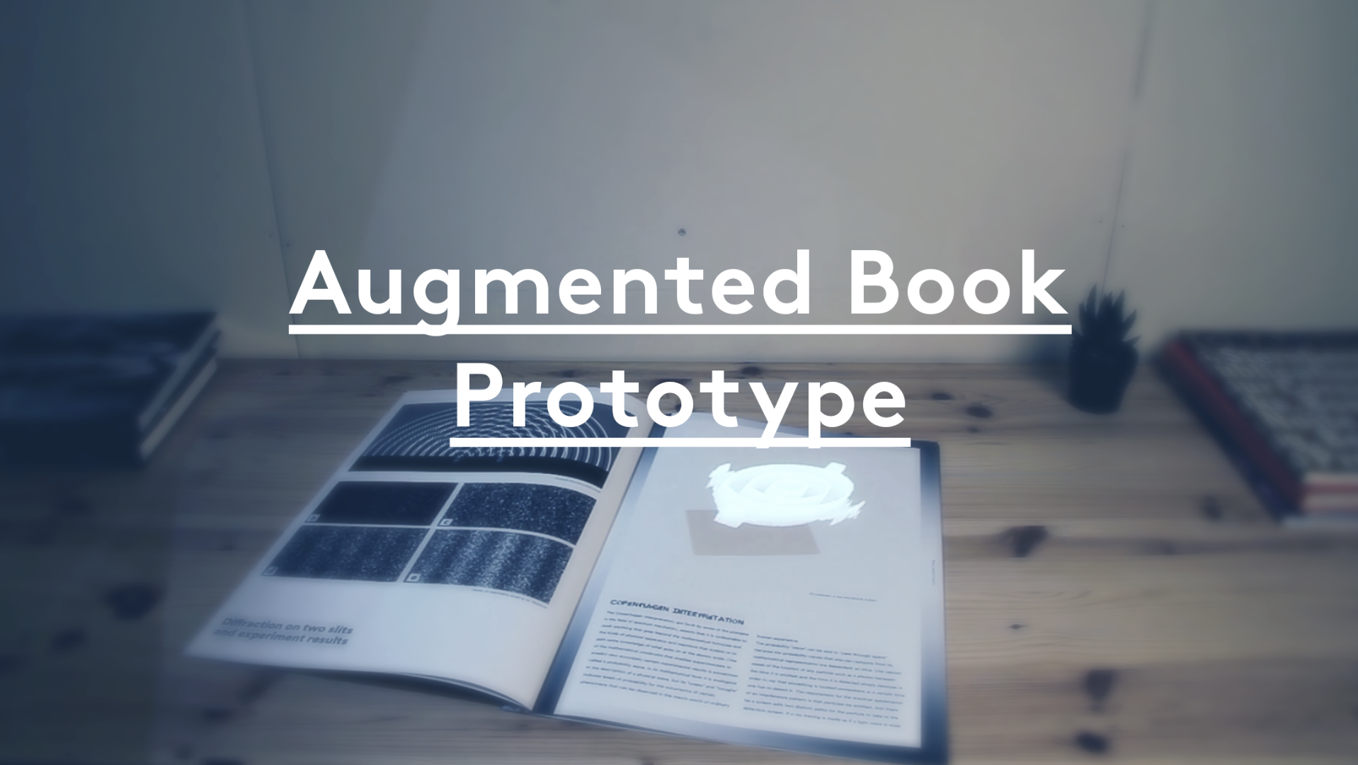Picture of Augmented Book Prototype