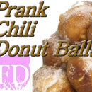 Funny Prank Extra Hot Chili Donut Balls Recipe