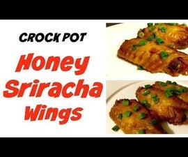 Crock Pot Honey Sriracha Wings