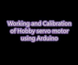 Calibrating Hobby Servo Motors Using Arduino